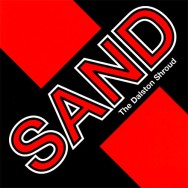 Sand - The Dalston Shroud